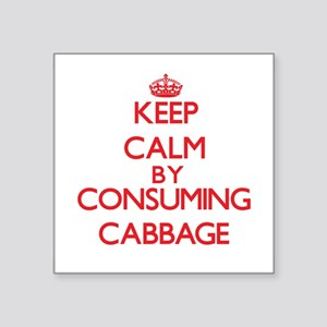 Keep calm by consuming Cabbage Sticker