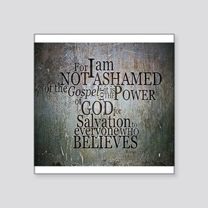 ROMANS 1:16 Not Ashamed Sticker