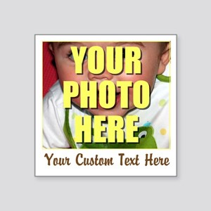 "Custom Photo and Text Square Sticker 3"" x 3"""