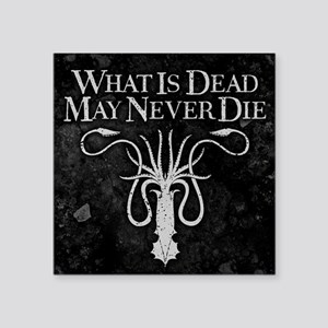 GOT What Is Dead May Never Die Sticker