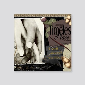 "Timeless Square Sticker 3"" x 3"""