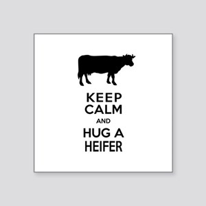Keep Calm and Hug a Heifer Sticker
