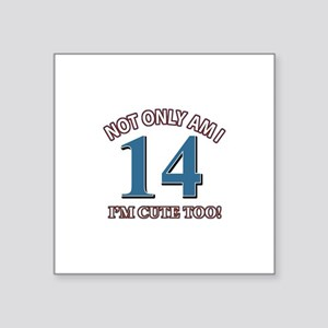 "14 year old birthday designs Square Sticker 3"" x 3"