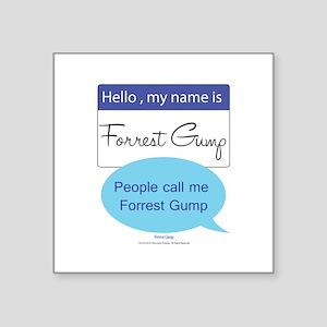 "Forrest Gump Square Sticker 3"" x 3"""