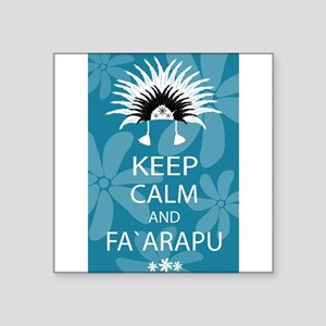 Keep Calm and Fa`arapu Sticker