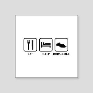 "Eat Sleep Bobsledge Square Sticker 3"" x 3"""