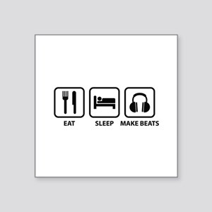 "Eat Sleep Make Beats Square Sticker 3"" x 3"""