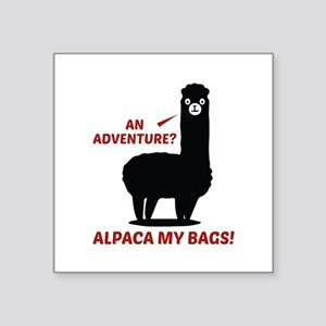 "Alpaca My Bags Square Sticker 3"" x 3"""