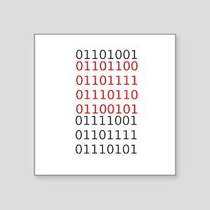 "Say ""I Love You"" in binary code Square Sticker 3"""