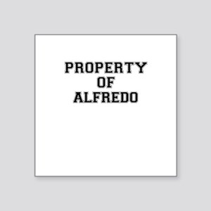 Property of ALFREDO Sticker