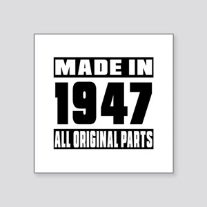 "Made In 1947 Square Sticker 3"" x 3"""
