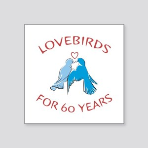 """60th Anniversary Lovebirds Square Sticker 3"""" x 3"""""""