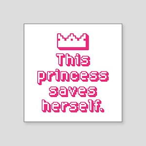 This Princess Saves Herself Sticker