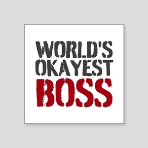 Worlds Okayest Boss Sticker