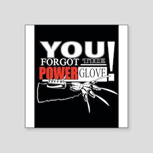 You Forgot The Power Glove! Sticker
