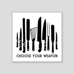 "Choose Weapon Square Sticker 3"" x 3"""