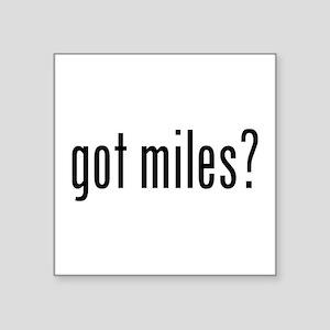 got miles? Sticker