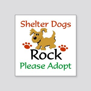 Shelter Dogs Rock Please Adopt Sticker