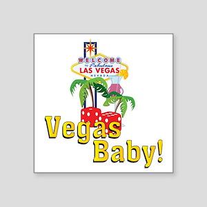 "vegas baby final Square Sticker 3"" x 3"""