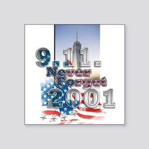 """Never Forget: Square Sticker 3"""" x 3"""""""