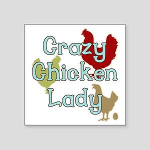 "Crazy Chicken Lady Square Sticker 3"" x 3"""