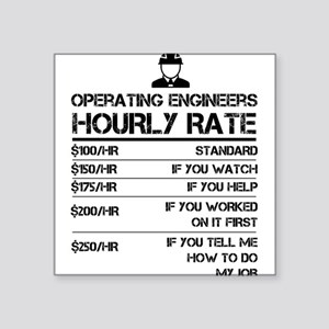 Operating Engineers Hourly Rate Funny Shir Sticker