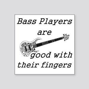 """good with their fingers Square Sticker 3"""" x 3"""""""
