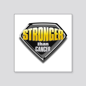 """Stronger than cancer Square Sticker 3"""" x 3&qu"""