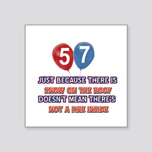 """57 year old designs Square Sticker 3"""" x 3"""""""