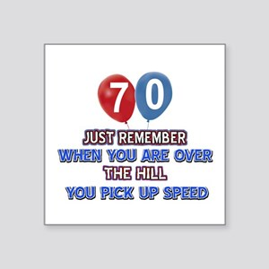 "70 year old designs Square Sticker 3"" x 3"""