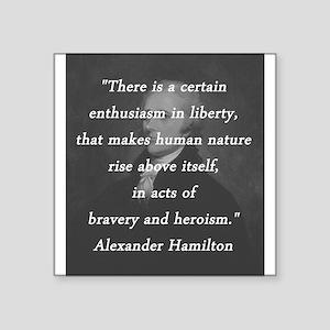 "Hamilton - Certain Enthusiasm Square Sticker 3"" x"