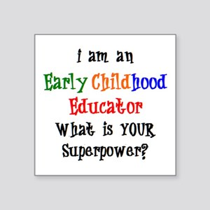 """early childhood educator Square Sticker 3"""" x 3"""""""