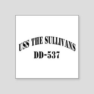 "USS THE SULLIVANS Square Sticker 3"" x 3"""