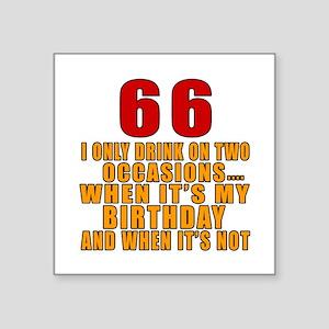 "66 Birthday Designs Square Sticker 3"" x 3"""