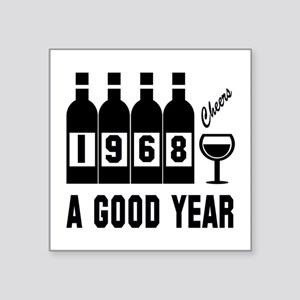 "1968 A Good Year, Cheers Square Sticker 3"" x 3"""