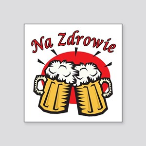 """Na Zdrowie Toast With Beer Mugs Square Sticker 3"""""""