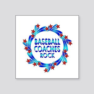 "Baseball Coaches Rock Square Sticker 3"" x 3"""