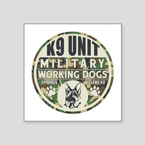 "K9 Unit Military Working Do Square Sticker 3"" x 3"""