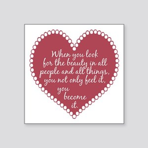 """Inspirational Beauty Quote Square Sticker 3"""" x 3"""""""