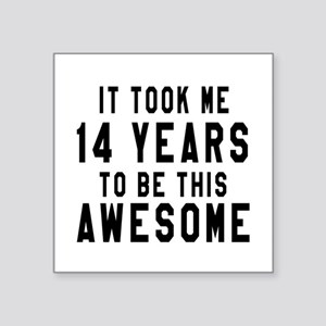 "14 Years Birthday Designs Square Sticker 3"" x 3"""