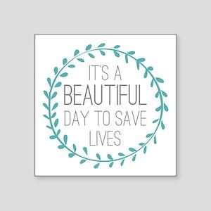 "Greys Anatomy Its A Beautif Square Sticker 3"" x 3"""