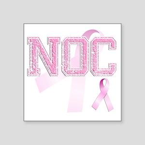 """NOC initials, Pink Ribbon, Square Sticker 3"""" x 3"""""""