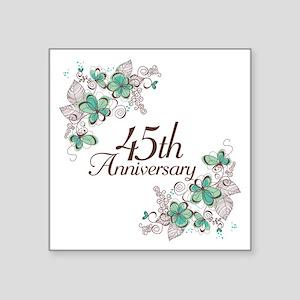 "45th Anniversary Keepsake Square Sticker 3"" x 3"""