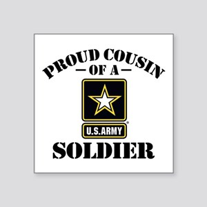 "Proud Cousin U.S. Army Square Sticker 3"" x 3"""