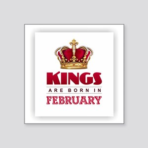 Kings are Born in February Sticker