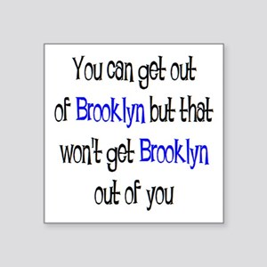 "brooklyn out Square Sticker 3"" x 3"""