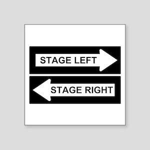 "Stage Left Square Sticker 3"" x 3"""