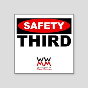 """Safety Third Square Sticker 3"""" x 3"""""""