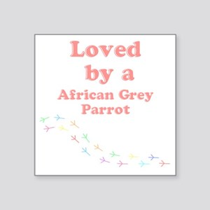"Loved by aAfrican Grey Parr Square Sticker 3"" x 3"""