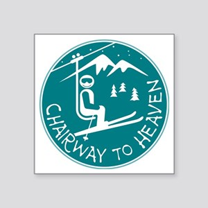 "Chairway to Heaven Square Sticker 3"" x 3"""